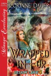 Wrapped in Fur - Corinne Davies