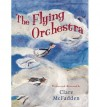 The Flying Orchestra - Clare McFadden