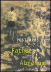 Postcards to Father Abraham - Catherine Lewis