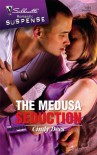 The Medusa Seduction - Cindy Dees