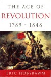 Age of Revolution - Eric J. Hobsbawm