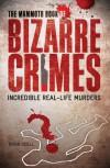 The Mammoth Book of Bizarre Crimes - Robin Odell