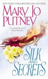 Silk and Secrets - Mary Jo Putney