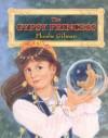 The Gypsy Princess - Phoebe Gilman
