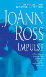 Impulse - JoAnn Ross