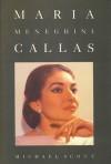 Maria Meneghini Callas - Michael   Scott