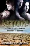 Beginnings (The Plague, #1) - Elle Chardou