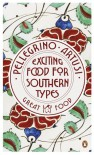 Exciting Food for Southern Types - Pellegrino Artusi