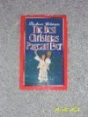 The Best Christmas Pageant Ever - Barbara Robinson