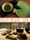 Tea in the East: Tea Habits Along the Tea Route - Carole Manchester