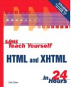Teach Yourself HTML and XHTML in 24 Hours - Dick Oliver