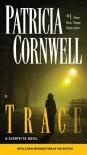 Trace - Patricia Cornwell
