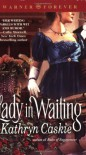 Lady in Waiting (Warner Forever) - Kathryn Caskie