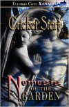 Nemesis of the Garden - Cricket Starr