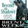Beyond the Shadows  - Brent Weeks, Paul Boehmer