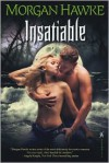 Insatiable - Morgan Hawke