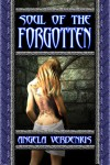 Soul of the Forgotten - Angela Verdenius