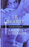 Amante liberada: La Hermandad de la Daga Negra IX (Manderley) - J. R. Ward