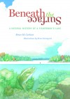 Beneath the Surface: A Natural History of a Fisherman's Lake - Bruce M. Carlson, Bruce Granquist