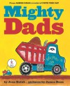 Mighty Dads - Joan Holub, James Dean