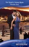 The Greek's Forced Bride (Modern Romance) - Michelle Reid