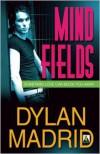 Mind Fields - Dylan Madrid