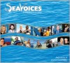 Sea Voices: Working Toward a Sea Change - Duffy Healey,  Elizabeth Laul Healey
