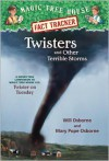 Magic Tree House Fact Tracker #8: Twisters and Other Terrible Storms: A Nonfiction Companion to Magic Tree House #23: Twister on Tuesday - Mary Pope Osborne,  Will Osborne,  Sal Murdocca (Illustrator)