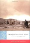 The Bookseller of Kabul - Åsne Seierstad