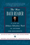 The New Bach Reader - Hans T. David