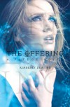 The Offering - Kimberly Derting