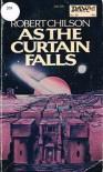 As the Curtain Falls (UQ1105) - Robert Chilson