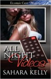 All Night Videos - Sahara Kelly