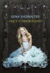 Alice im Zombieland - Gena Showalter