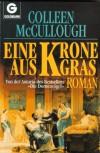 Die Krone aus Gras - Colleen McCullough