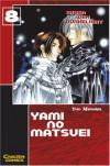 Yami no Matsuei 08. Erben der Dunkelheit: BD 8 - Yoko Matsushita