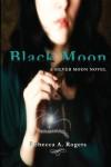 Black Moon - Rebecca A. Rogers