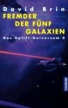 Fremder der fünf Galaxien (Die zweite Uplift-Trilogie, #2) - David Brin