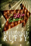 The Skin Show - Kristopher Rufty