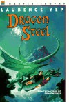 Dragon Steel - Laurence Yep