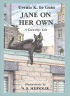 Jane On Her Own (Catwings, No 4) - Ursula K. Le Guin, S.D. Schindler