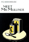 Meet Mr. Mulliner - P.G. Wodehouse