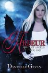 Ardeur (Abbey of Angels) - Danielle Gavan