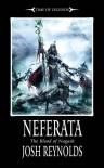 Neferata: Blood of Nagash - Joshua   Reynolds