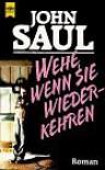 Wehe, wenn sie wiederkehren (Broschiert) - John Saul, Georgette Skalecki