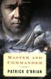 Master and Commander (Aubrey/Maturin,  #1) - Patrick O'Brian