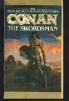 The Swordsman (The Authorized New Adventures of Robert E. Howard's Conan, Book 1) - L. Sprague De Camp;Lin Carter;Björn Nyberg;Tim Kirk;Darrel Greene