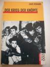 Der Krieg der Knöpfe: der Roman meines zwölften Lebensjahres - Louis Pergaud