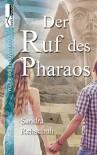 Der Ruf des Pharaos - Sandra Rehschuh