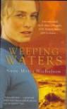 Weeping Waters - Anne Maria Nicholson